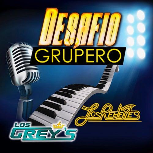 Desafio Grupero by Los Grey's