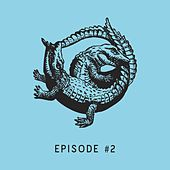 Episode #2 - Single by Various Artists