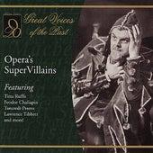 Opera's Super Villains by Various Artists