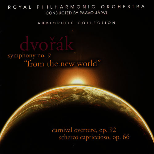 Dvořák: Symphony No. 9, From the New World by Royal Philharmonic Orchestra