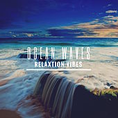 Ocean Waves: Relaxation Vibes by Various Artists