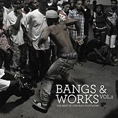 Bangs & Works Vol. 2 (The Best of Chicago Footwork) by Various Artists