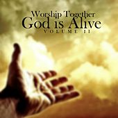 God Is Alive (Vol. 2) by Worship Together