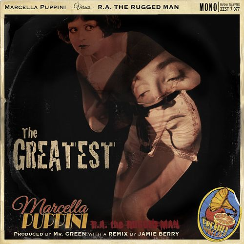 The Greatest by R.A. The Rugged Man