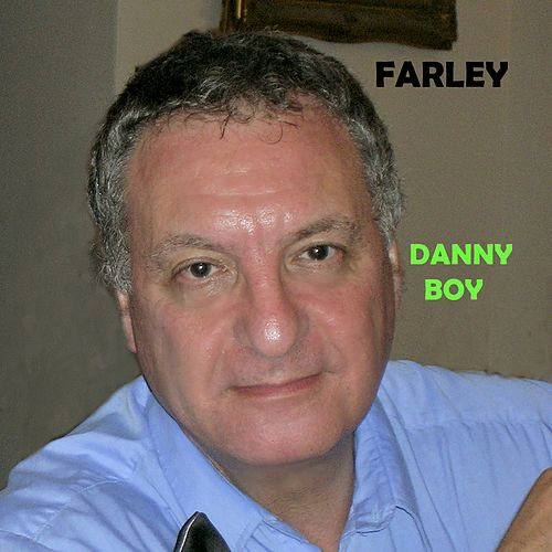 Danny Boy by Farley