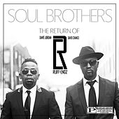 Soul Brothers by Ruff Endz