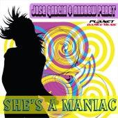 She's A Maniac by Jose Garcia