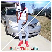 This Life by El
