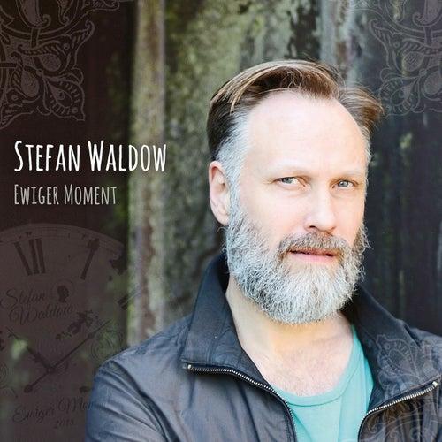 Ewiger Moment by Stefan Waldow