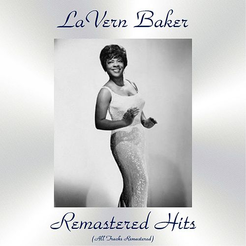 Remastered Hits (All Tracks Remastered) by Lavern Baker