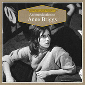 An Introduction to Anne Briggs von Anne Briggs