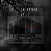 Be the Truth 2k17 (Heartbreakz Remix) by Marc Mysterio