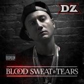 Blood, Sweat & Tears von DZ