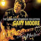 The Definitive Montreux Collection (Live) de Gary Moore