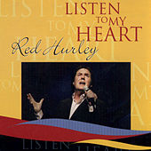 Listen To My Heart by Red Hurley
