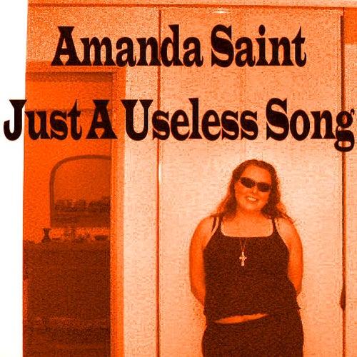 Just A Useless Song by Amanda Saint