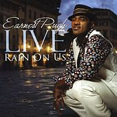 Earnest Pugh Live: Rain On Us by Earnest Pugh