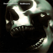 Bad Dreams by Swollen Members