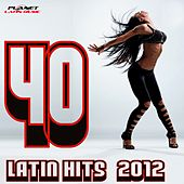 40 Latin Hits 2012 - EP de Various Artists