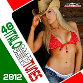 40 Italo Dance Tunes 2012 - EP di Various Artists