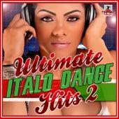 Ultimate Italo Dance Hits, Vol. 2 - EP di Various Artists