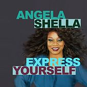 Express Yourself by Angela Shella