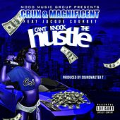 Can't Knock the Hustle (feat. Magnificent & Jacque Courbet) by CRUX