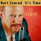 Es Tiempo by Burt Conrad