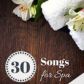 30 Songs for Spa - Calm Down with Sounds of the Forest, Peaceful Meditation for Moments of Chill by Mute