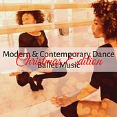 Modern & Contemporary Dance Ballet Music Christmas Edition by Various Artists