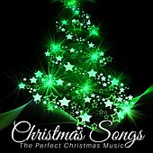 Christmas Songs - The Perfect Christmas Music to Get you in the Spirit, Relax and Sleep Well by Christmas Masters