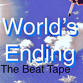 World's Ending the Beat Tape by Drop Dead