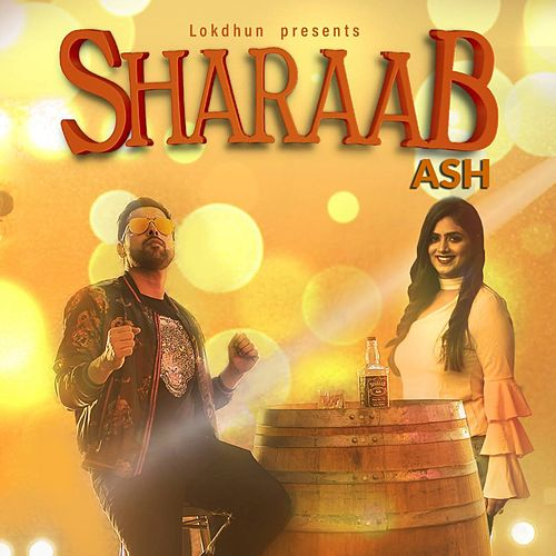Sharaab by Ash