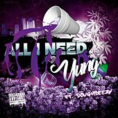 All I Need by Yung