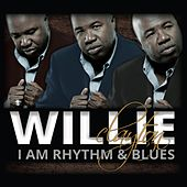 I Am Rhythm & Blues by Willie Clayton