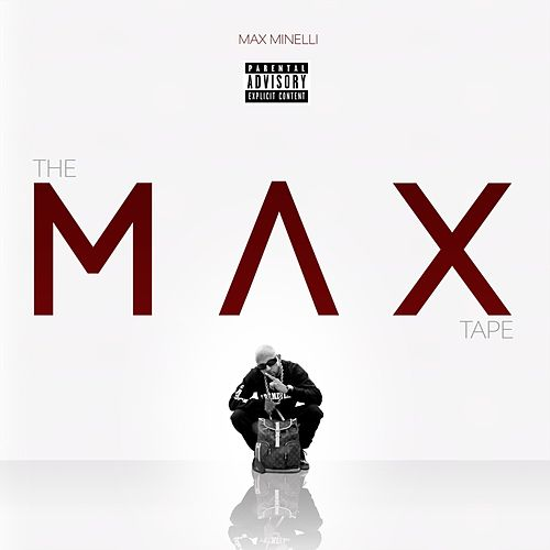 The Max Tape by Max Minelli