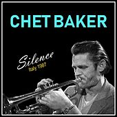 Silence: Italy 1987 de Chet Baker