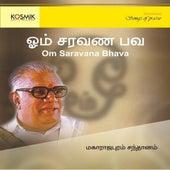Om Saravana Bhava by Maharajapuram Santhanam