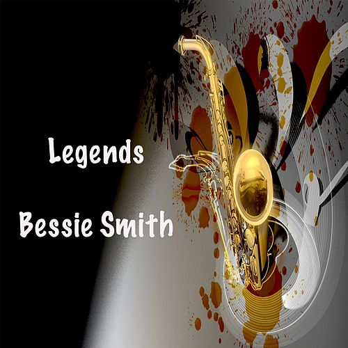 Legends: Bessie Smith by Bessie Smith
