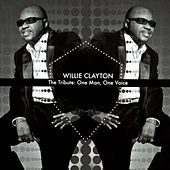 The Tribute: One Man, One Voice by Wille Clayton