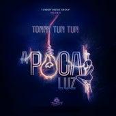 A Poca Luz de Tonny Tun Tun