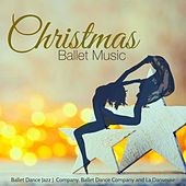 Christmas Ballet Music – Christmas Traditional, Orchestra and Piano Music for Ballet Class, Rehearsals and Choreography by Various Artists