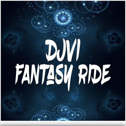 Fantasy Ride by Djvi