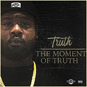 The Moment of Truth von Truth