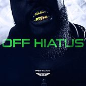 Off Hiatus by Pettidee