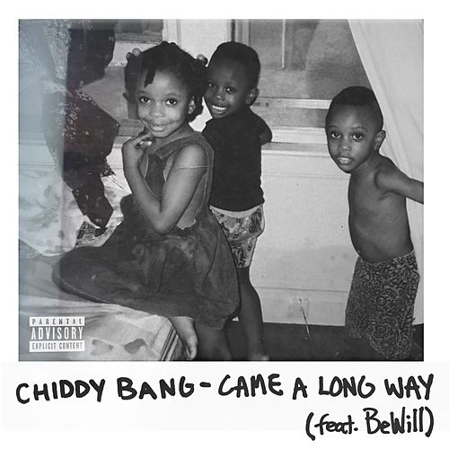 Came a Long Way (feat. BeWill) by Chiddy Bang
