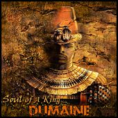 Soul of a King by Dumaine