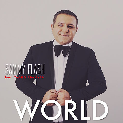 World (feat. Vagho Adamyan) van Sammy Flash