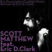 Rx's Prescription Cocktail Mixers by Scott Matthew
