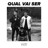 Qual Vai Ser by Vize